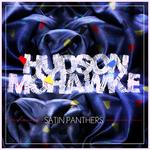 hudson-mohawke_satin-panthers.jpg